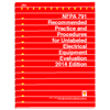 NFPA 791: Recommended Practice and Procedures for Unlabeled Electrical Equipment Evaluation, 2014 Edition