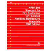 NFPA 801: Standard for Fire Protection for Facilities Handling Radioactive Materials, Prior Years