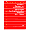 2014 NFPA 801: Standard for Fire Protection for Facilities Handling Radioactive Materials