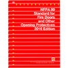 NFPA 80: Standard for Fire Doors and Other Opening Protectives, 2016 Edition