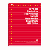 NFPA 803: Standard for Fire Protection for Light Water Nuclear Power Plants