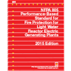 NFPA 805: Performance-Based Standard for Fire Protection for Light Water Reactor Electric Generating Plants, 2015 Edition