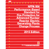 NFPA 806: Performance-Based Standard for Fire Protection for Advanced Nuclear Reactor Electric Gener
