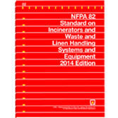 NFPA 82: Standard on Incinerators and Waste and Linen Handling Systems and Equipment