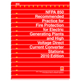 NFPA 850: Recommended Practice for Fire Protection for Electric Generating Plants and High Voltage D