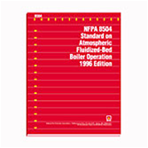 NFPA 8504: Standard on Atmospheric Fluidized-Bed Boiler Operation
