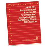 NFPA 851: Recommended Practice for Fire Protection for Hydroelectric Generating Plants, Prior Years