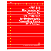NFPA 851: Recommended Practice for Fire Protection for Hydroelectric Generating Plants
