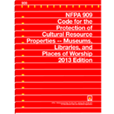 NFPA 909: Code for the Protection of Cultural Resource Properties - Museums, Libraries, and Places o