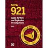 NFPA 921: Guide for Fire and Explosion Investigations