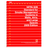 NFPA 92B: Standard for Smoke Management Systems in Malls, Atria, and Large Spaces