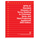 NFPA 97: Standard Glossary of Terms Relating to Chimneys, Vents, and Heat-Producing Appliances