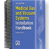 2015 Medical Gas and Vacuum Systems Installation Handbook - Current Edition