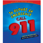 To Report an Emergency Call 911 Brochures
