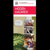 Hidden Hazards Brochures