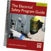 The Electrical Safety Program Guide, Second Edition