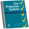 Fire Protection Systems: Inspection, Test & Maintenance Manual