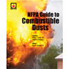 NFPA Guide to Combustible Dusts, 2012 Edition