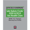 Quick Compare, Life Safety Code 2000 & 2012 for Health Care