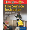 Fire Service Instructor: Principles and Practice, Second Edition