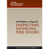 Field Reference Digest for Inspecting Swinging Fire Doors
