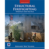 Structural Firefighting: Strategy and Tactics, Third Edition