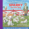 The Puppy Adventures of Sparky the Fire Dog Story Book (2016)