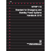 NFPA 110: Emergency and Standby Power Systems Handbook PDF, 2010 Edition