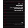NFPA 110: Emergency and Standby Power Systems Handbook, 2016 Edition