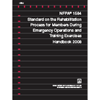 NFPA 1584: Standard on the Rehabilitation Process for Members During Emergency Operations and Training Exercises Handbook PDF