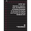 NFPA 1851: Selection, Care, and Maintenance of Protective Ensembles for Structural Fire Fighting and Proximity Fire Fighting Handbook PDF, 2014 Edition