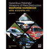 2013 Hazardous Materials/Weapons of Mass Destruction Response Handbook