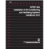 NFPA 90A: Installation of Air-Conditioning and Ventilating Systems Handbook, 2015 Edition