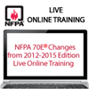 NFPA 70E Changes from the 2012 to 2015 Edition Live Online Training