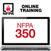 NFPA 350: Confined Spaces Basic Hazard Recognition Online Training