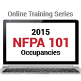 NFPA 101: Life Safety Code Occupancies (2015) Online Training Series