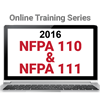 NFPA 110 and NFPA 111 (2016) Online Training Series (2016)