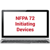 2019 NFPA 72: Initiating Devices Online Training