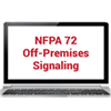 2019 NFPA 72: Off-Premises Signaling Online Training