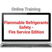 Flammable Refrigerants Safety Online Training—Fire Service Edition