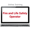 Fire and Life Safety Operator Online Training