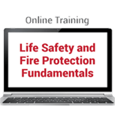 Life Safety and Fire Protection Fundamentals Online Training