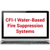 CFI-I Water-Based Fire Suppression Systems Online Training