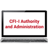 CFI-I Authority and Administration Online Training