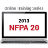 NFPA 20: Installation of Stationary Pumps for Fire Protection (2013) Online Training Series