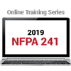 2019 NFPA 241 Online Training Series