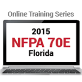 NFPA 70E: Standard for Electrical Safety in the Workplace (2015) Online Training Series - FL Edition