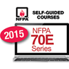 2015 NFPA 70E: Standard for Electrical Safety in the Workplace: Self-Guided Online Courses
