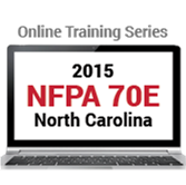 NFPA 70E: Standard for Electrical Safety in the Workplace (2015) Online Training Series - NC Edition
