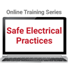 Safe Electrical Practices Online Training Series